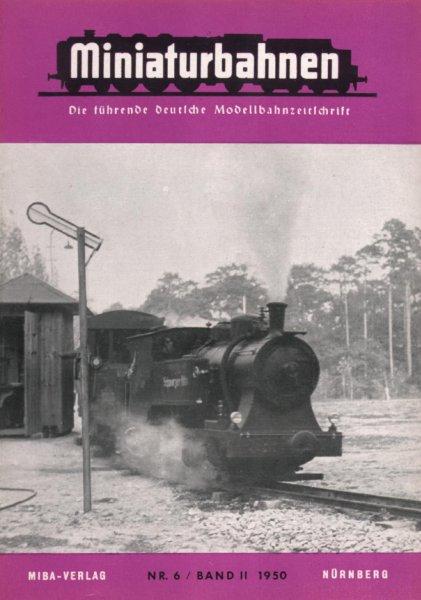 Deckblatt Miniaturbahnen Nr. 6 /Band II 1950, MIBA-Verlag
