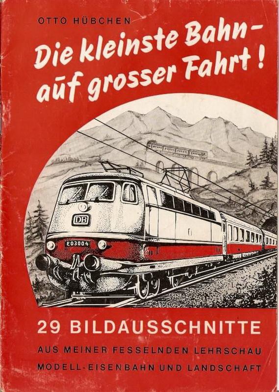 Deckblatt Otto Hübchen Die kleinste Bahn auf großer Fahrt